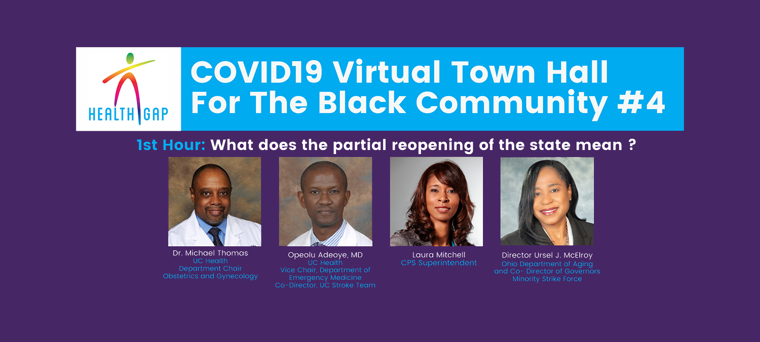 Image is a promotional banner for the COVID19 Virtual Town Hall for the Black Community. It shows the first hour topic - What does the partial reopening of the state mean? - and photos of the four speakers.